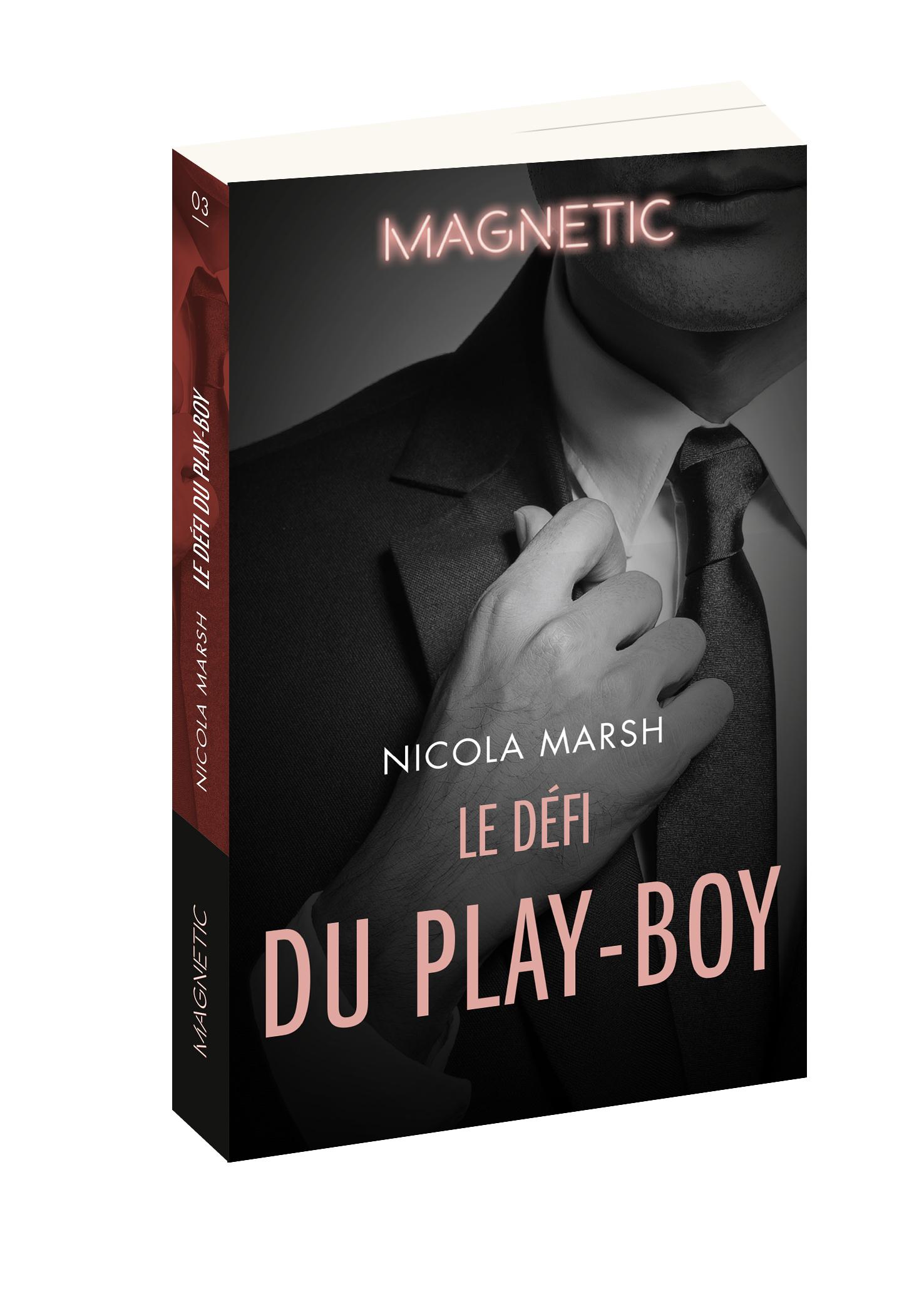 Le Défi du play-boy (Nicola Marsh)