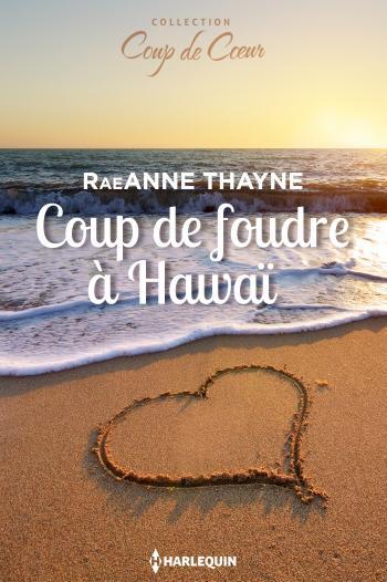 Editions harlequin collections de romans d 39 amour lecture en ligne - Symptomes coup de foudre ...