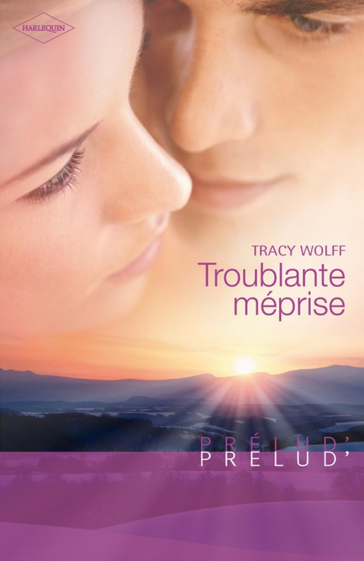 Troublante méprise Tracy Wolff
