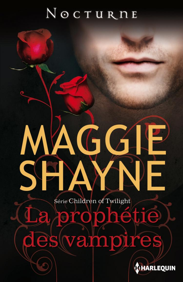 La prophétie des vampires - La Prophétie des Vampires de Maggie Shayne 9782280246279