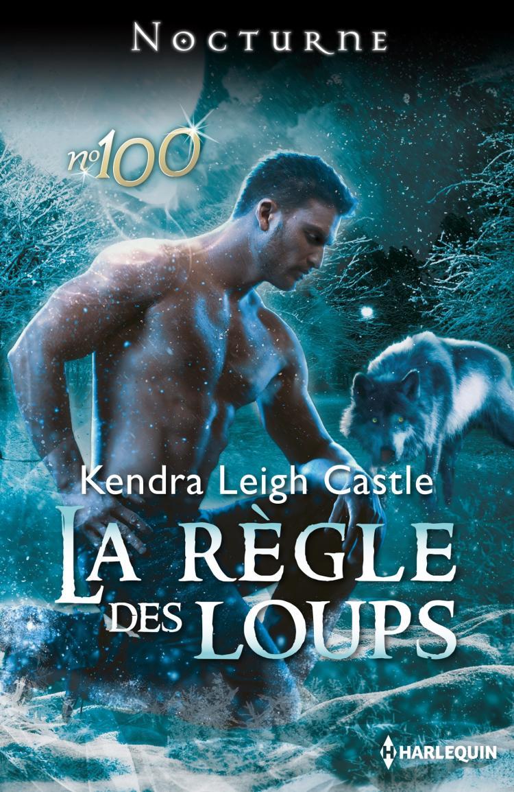 La règle des loups de Kendra Leigh Castle 9782280278157
