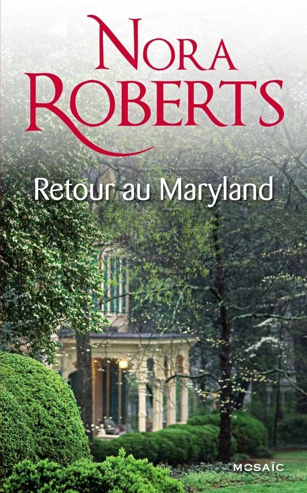 Un été au Maryland (Le destin des MacKade) - Tome 1 : Les liens du sang de Nora Roberts 9782280278287