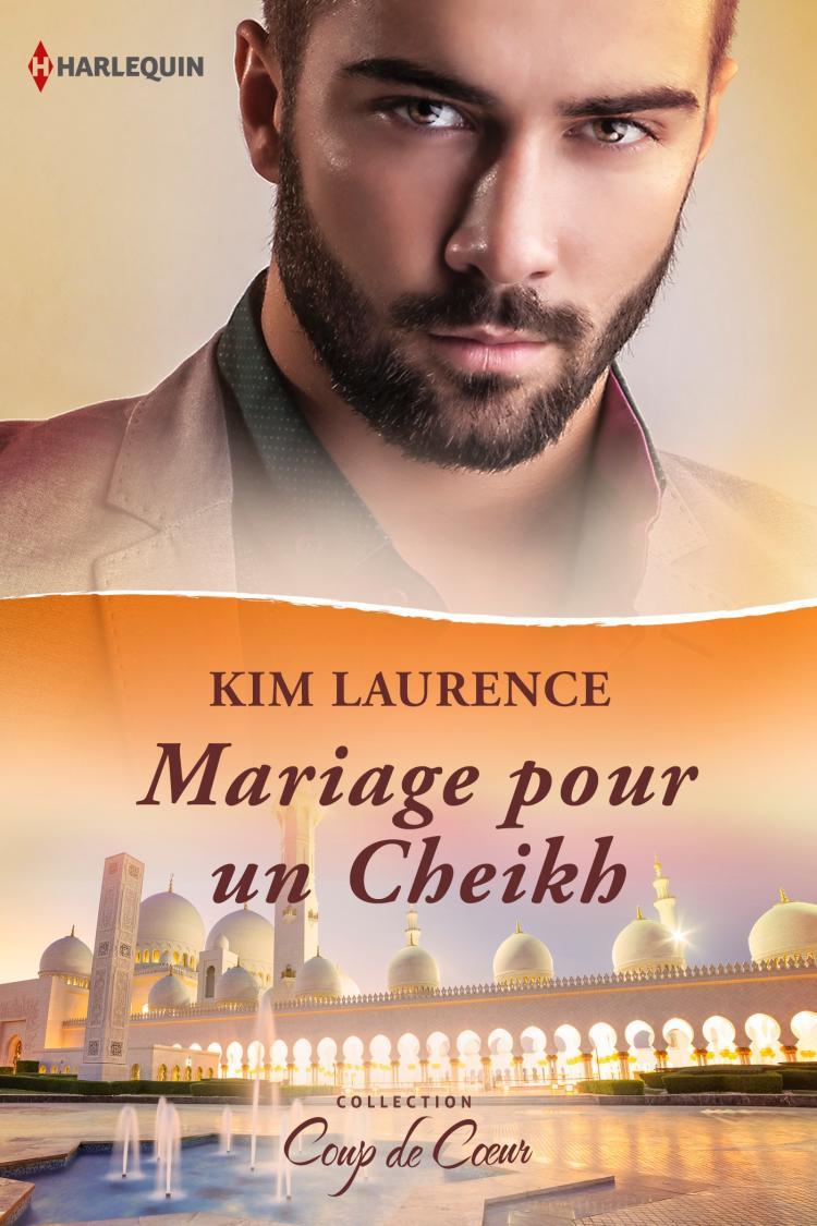Mariage pour un cheikh - Kim Lawrence  9782280283533