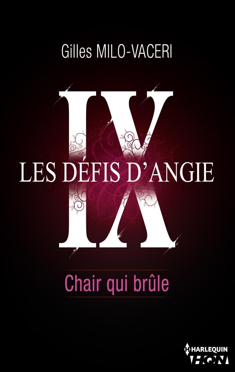 Les Defis D Angie 9 Chair Qui Brule Harlequin