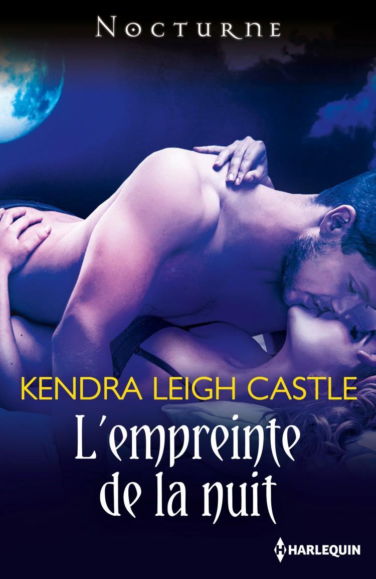 L'empreinte de la nuit de Kendra Leigh Castle (Nouvelle) 9782280335072