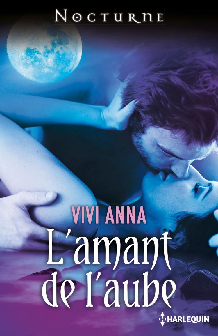 L'amant de l'aube d'Anna Vivi (Nouvelle) 9782280338240
