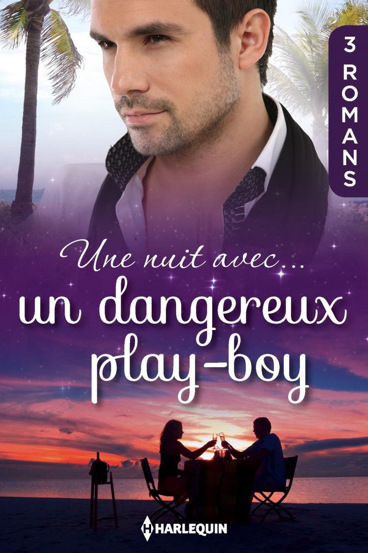 Une nuit avec... un dangereux play-boy
