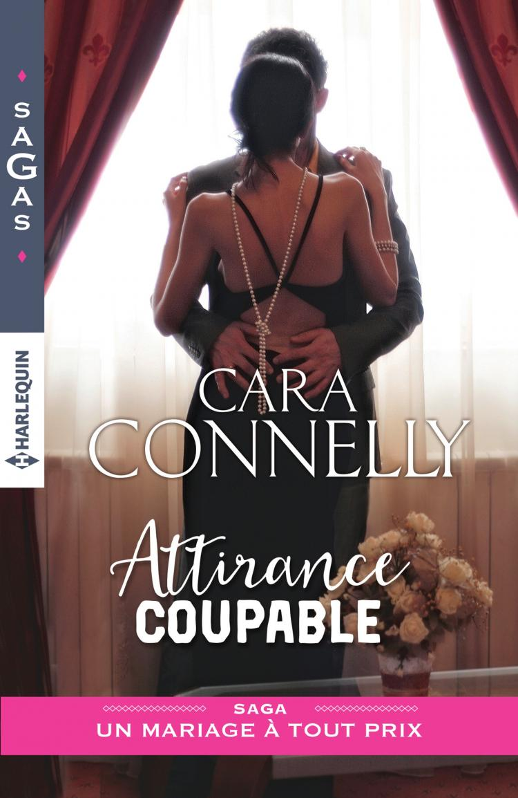 Un mariage à tout prix - Tome 1 : Attirance coupable de Cara Connelly 9782280358514