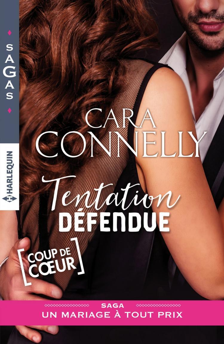 Un mariage à tout prix Tome 3 : Tentation défendue de Cara Connelly 9782280358538