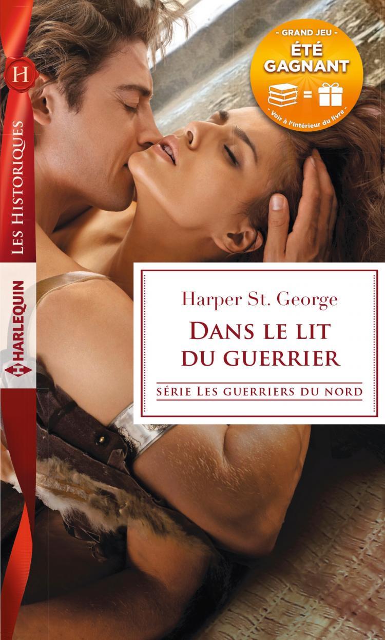 Dans le lit du guerrier de Harper St George 9782280369862