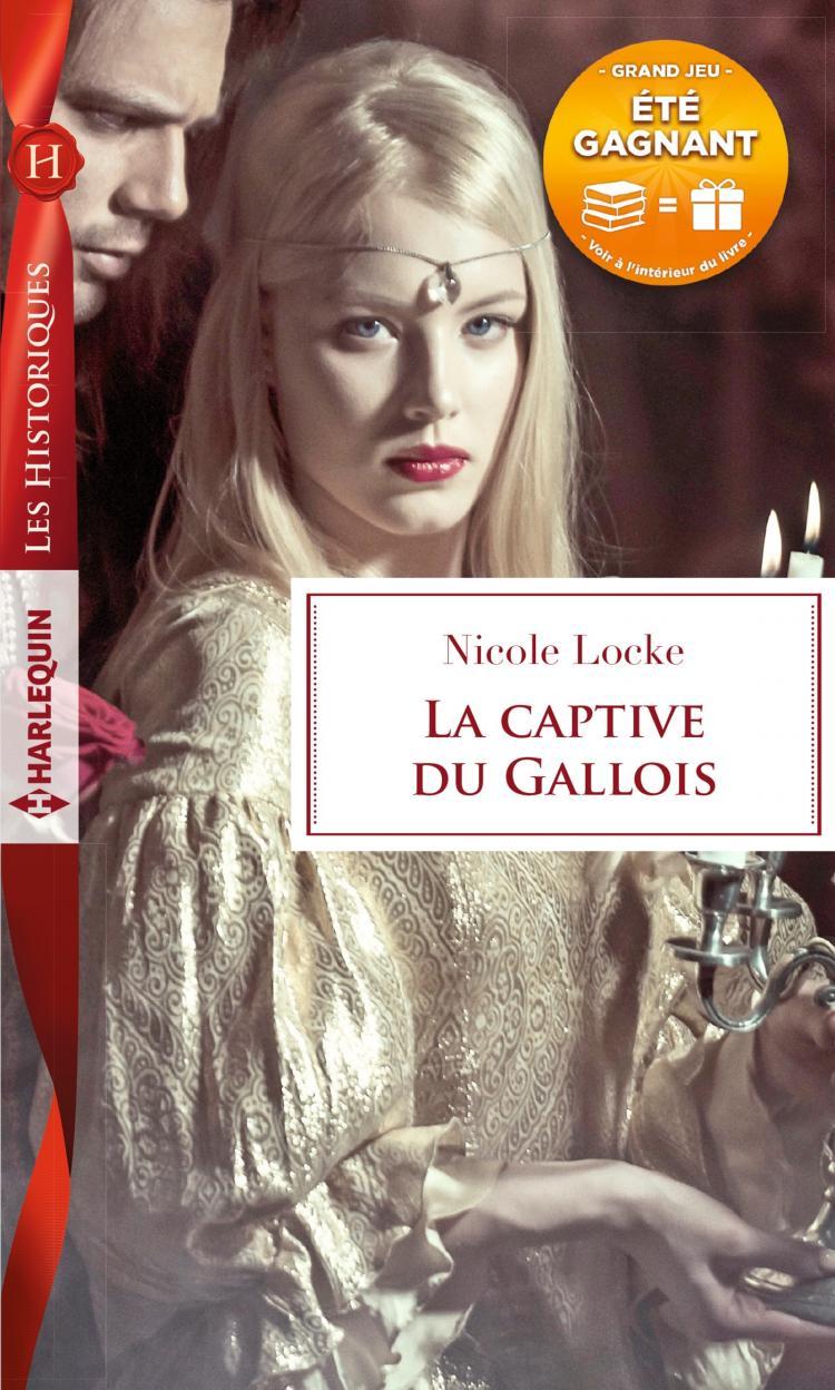 La captive du Gallois de Nicole Locke 9782280369879