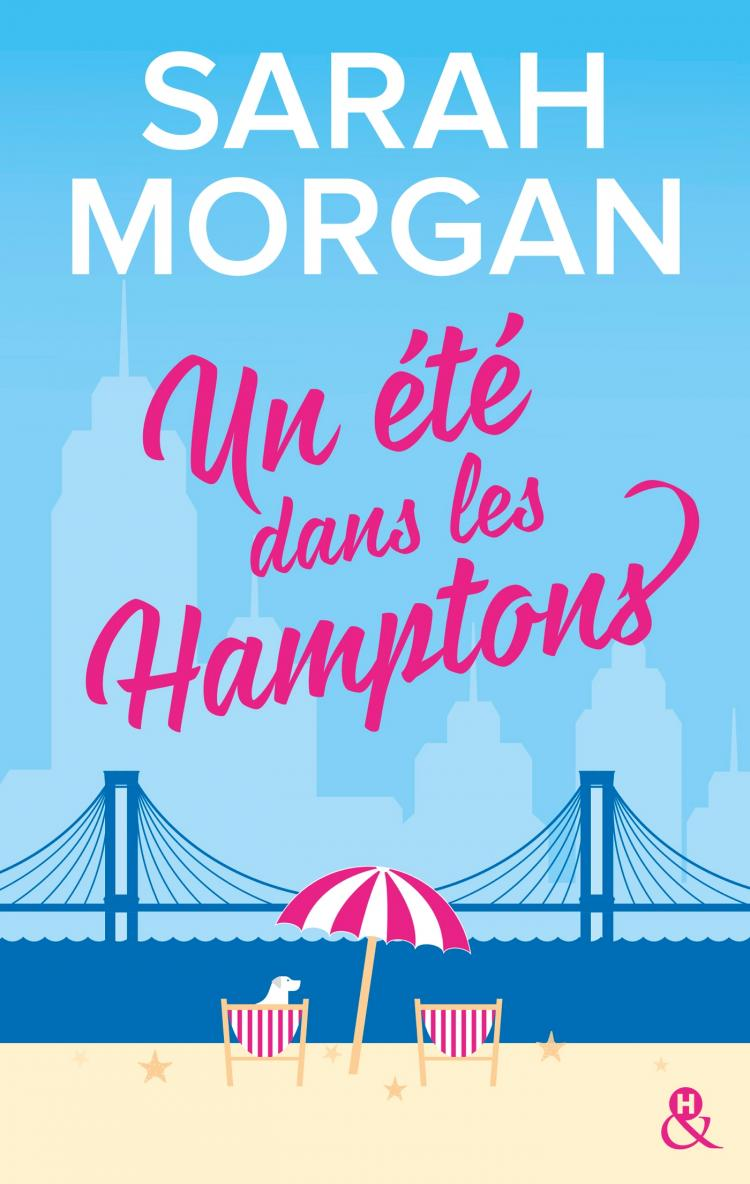 From New York with love - Tome 2 : Un été dans les Hamptons de Sarah Morgan 9782280387682