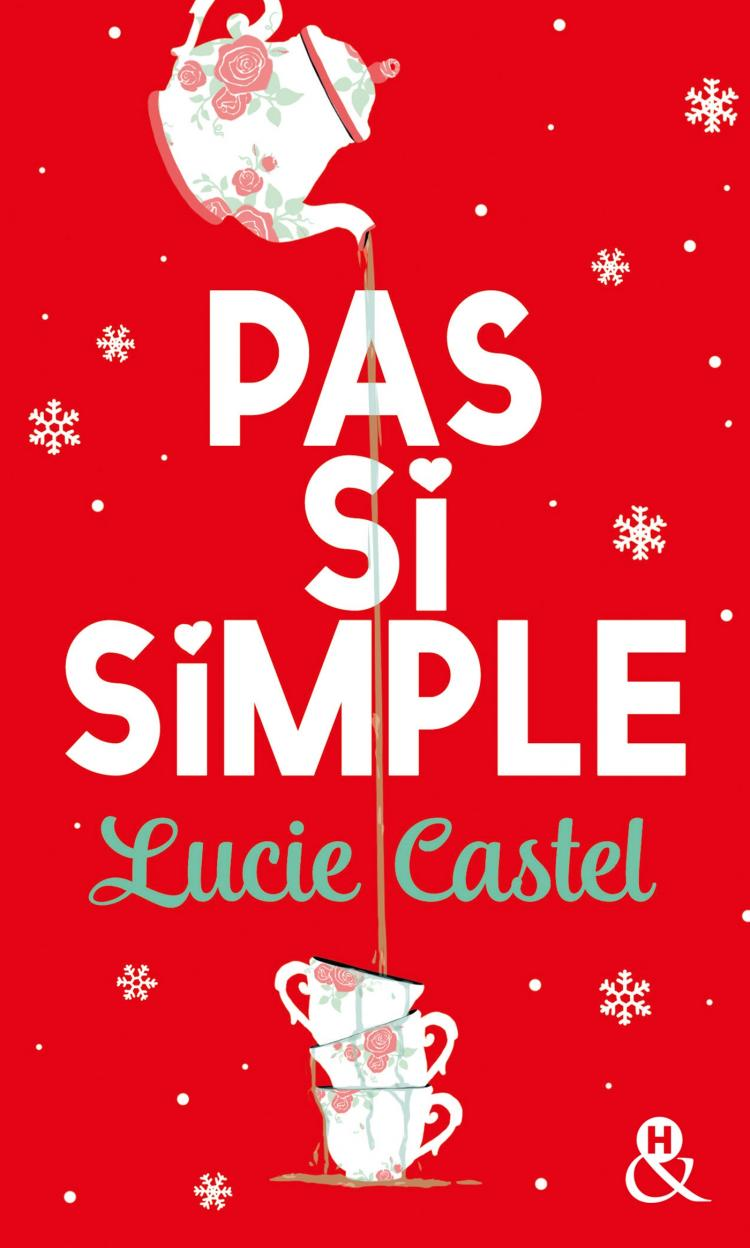 simple - Pas si simple - Lucie Castel 9782280388504