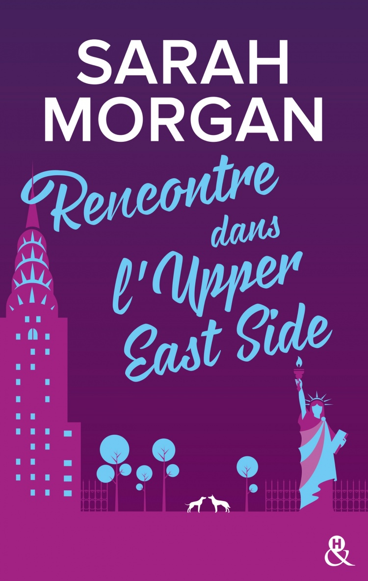 Sarah Morgan - From NewYork with Love,tome 1 : Rencontre dans l'Upper East Side
