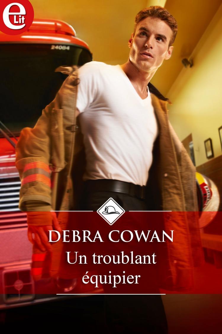 Un troublant équipier de Debra Cowan  9782280411431