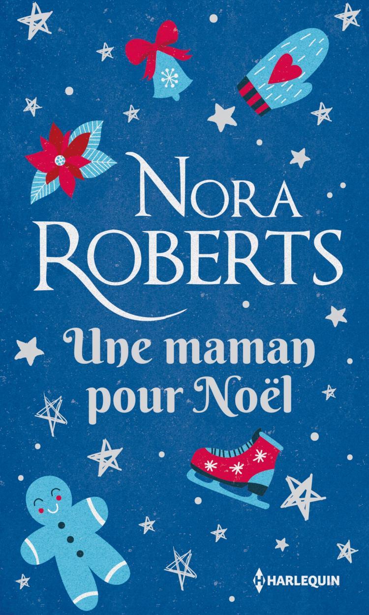 """Résultat de recherche d'images pour """"Une maman pour Noël de Nora Roberts"""""""