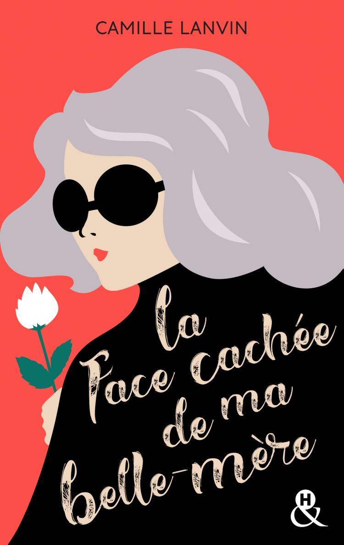 fb2f8f94517 La face cachée de ma belle-mère - Harlequin