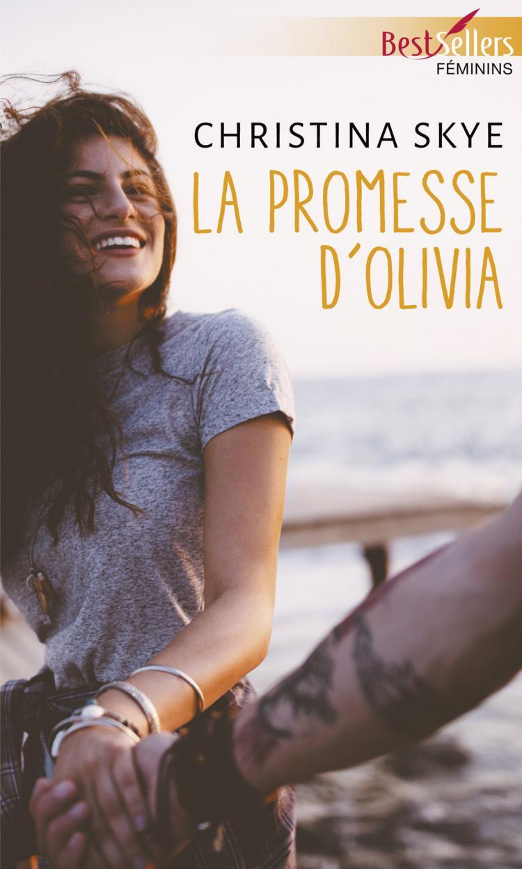 Harbor House Café Tome 3 : La promesse d'Olivia  de Christina Skye 9782280432559
