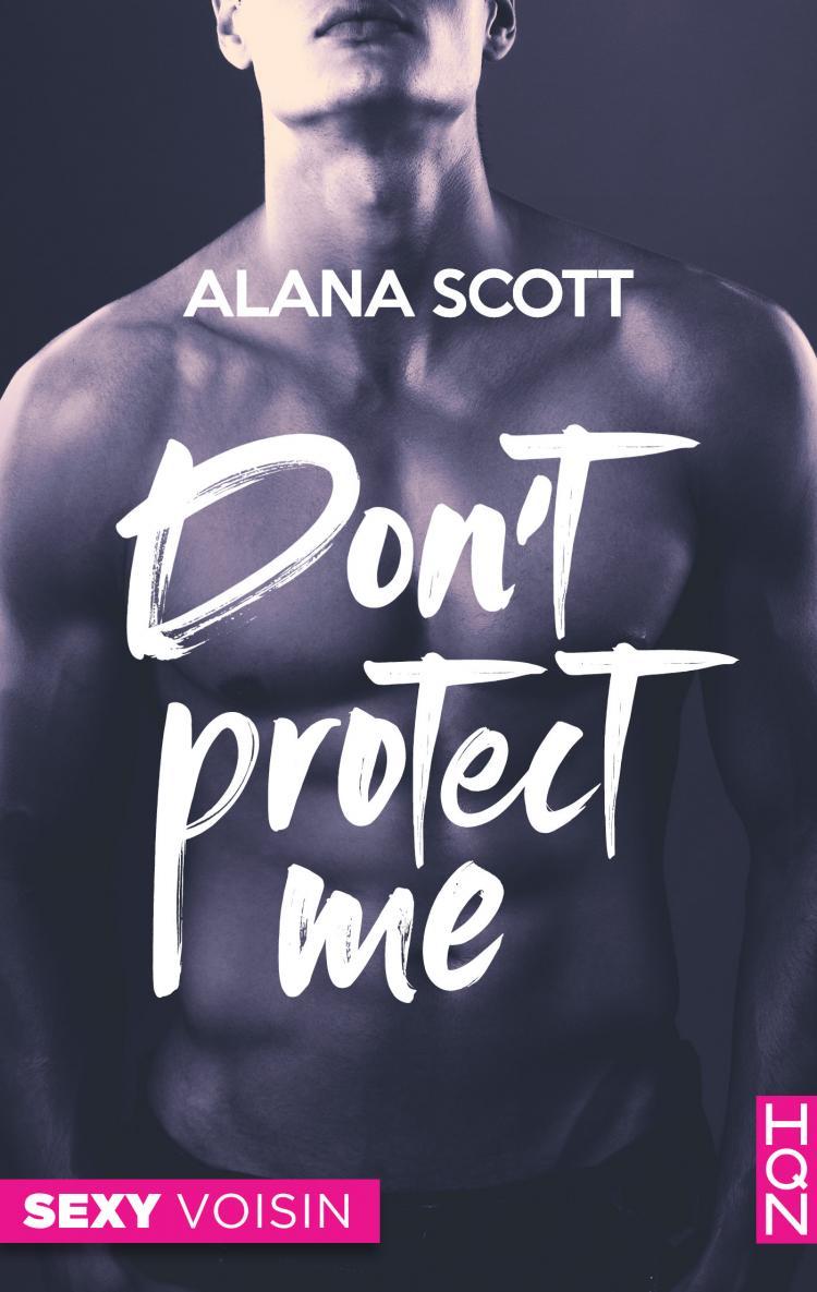 Don't protect me de Alana Scott 9782280446044