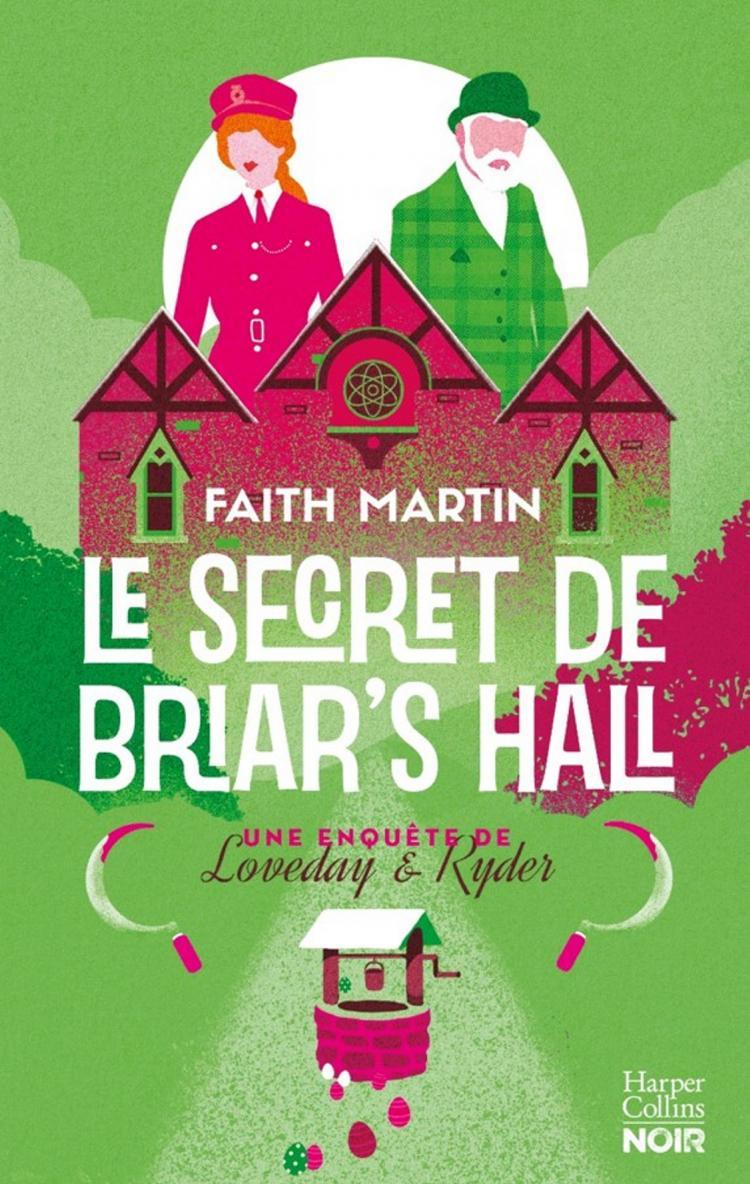 Le Secret de Briar's Hall de Faith Martin (Tome 4) 9791033908685